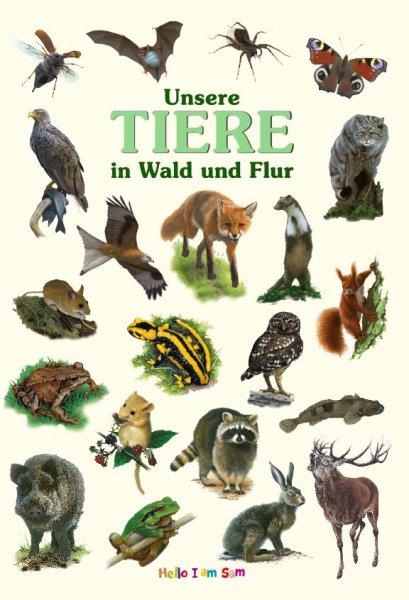 Unsere Tiere in Wald und Flur - Kinderbuch
